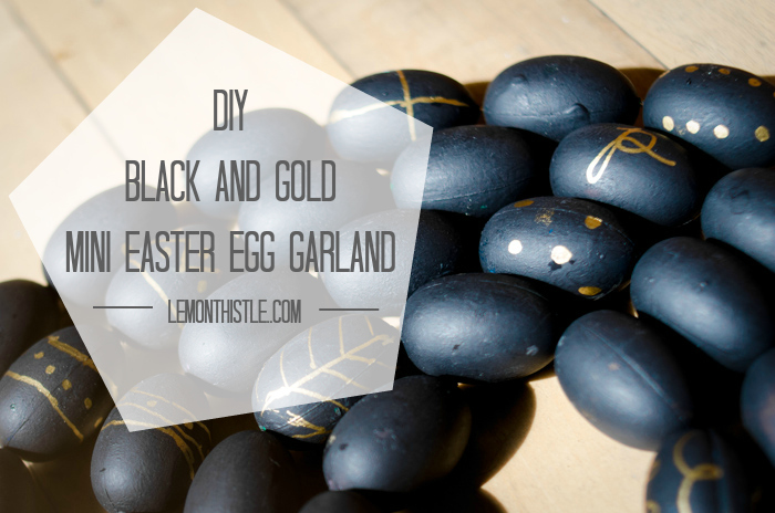 DIY Black and Gold Mini Easter Egg Garland - lemonthistle.com