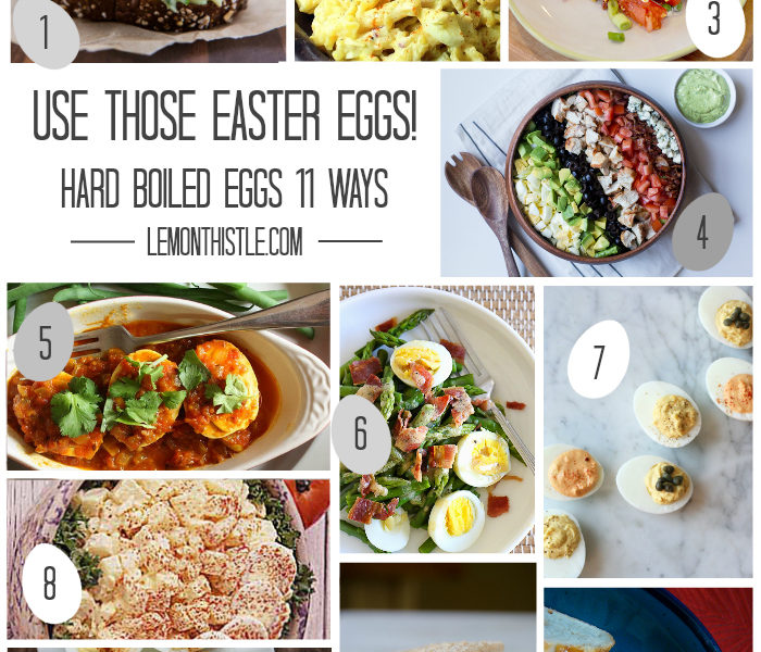11 Recipes to use Hard Boiled Eggs - lemonthistle.com