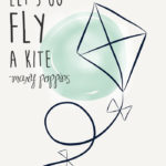 Let's Go Fly a Kite: Printable