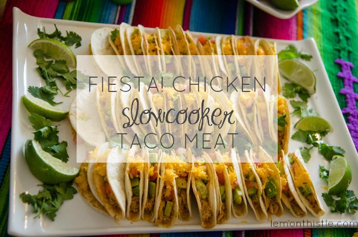 Fiesta! Chicken Slowcooker Taco Meat Recipe - lemonthistle.com