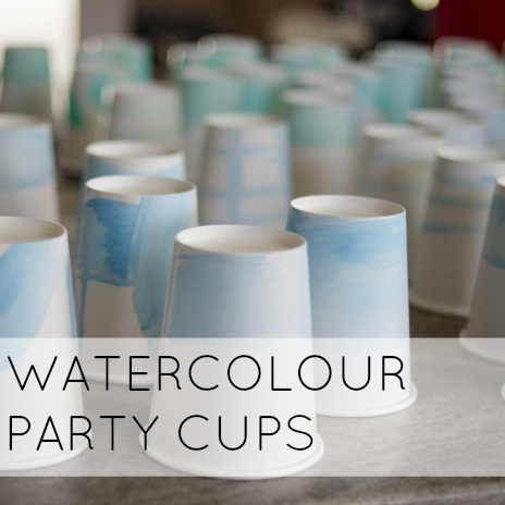 DIY WATERCOLOUR PARTY CUPS