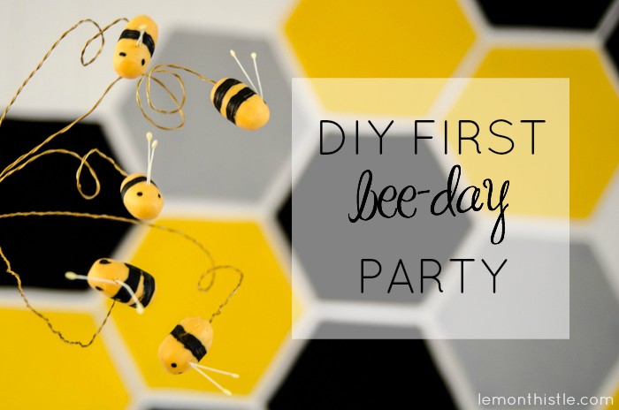 Such a fun theme! DIY First Beeday Party