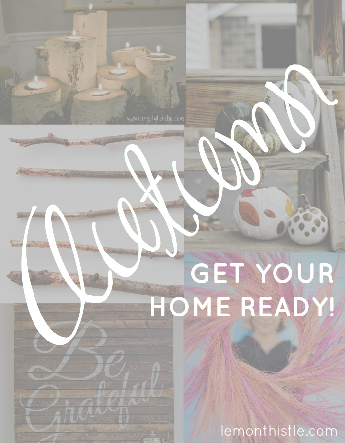 6 DIYs to Get your home Autumn Ready