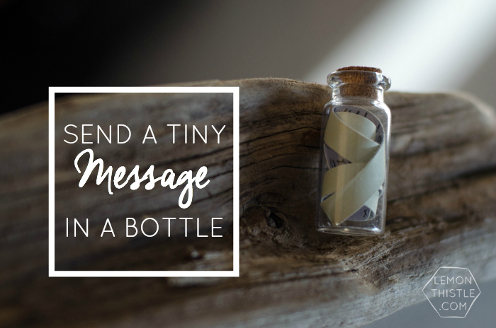 So much fun! Tiny Message in a Bottle