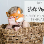 DIY Felt Masks (6 Free Templates!)
