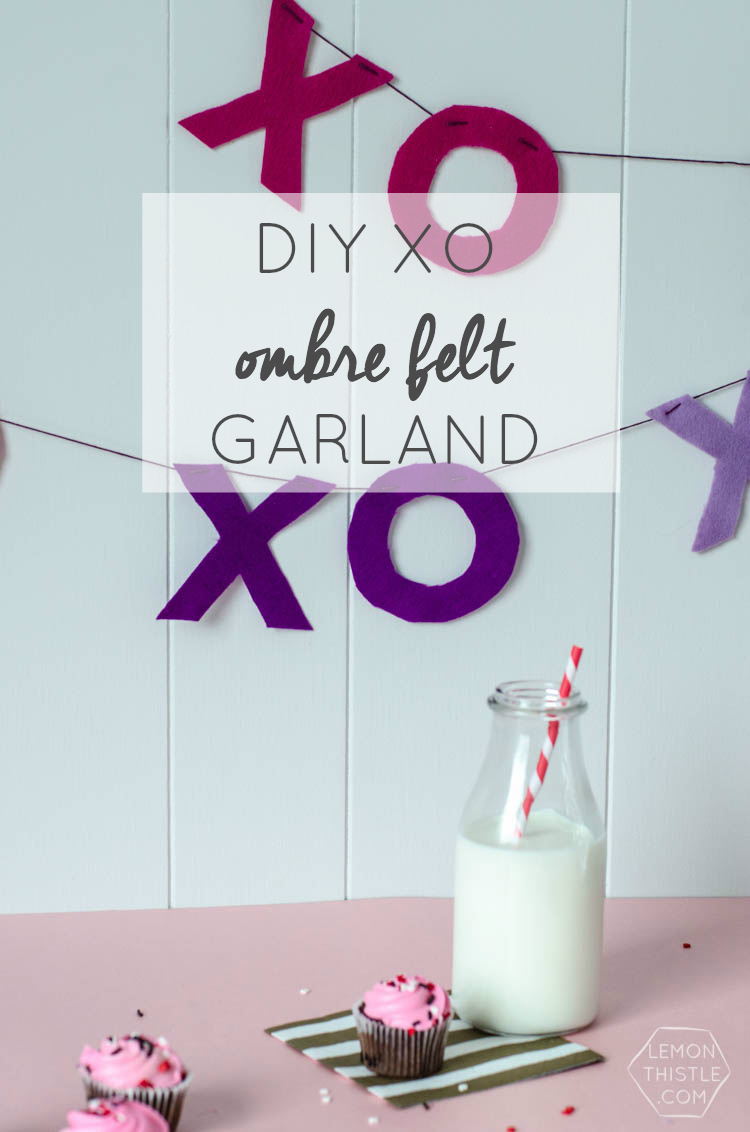 DIY Ombre XO Felt Garland- perfect for Valentines Day!
