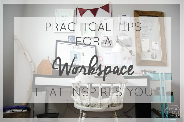 Office Progress, Practical Tips to create a workspace that inspires you