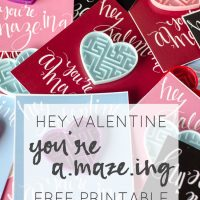 Hey, Valentine! You're A-Maze-ing... Fun Free Printable!