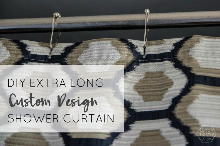 DIY Extra Long Custom Design Shower Curtain  I Love How High End This Looks!