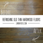 Before-After Refinishing Hardwood - lemonthistle.coms