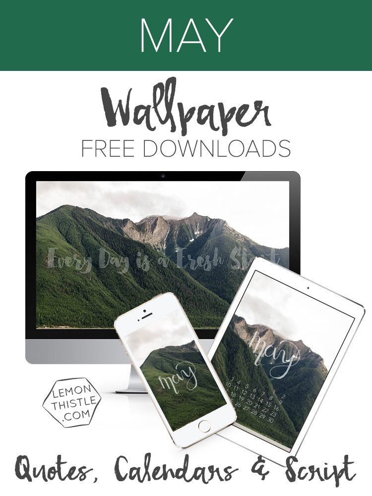 May Technology Wallpapers- Free Download (quote calendar and script)