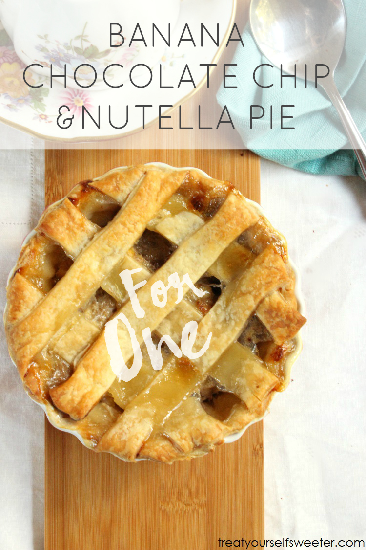 Chocolate Chip Banana Nutella Pie For One- Holy Yum!