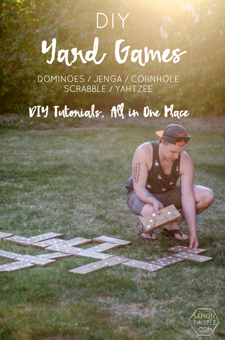 5 Diy Yard Games Hours Of Fun Jenga Dominoes Yahtzee