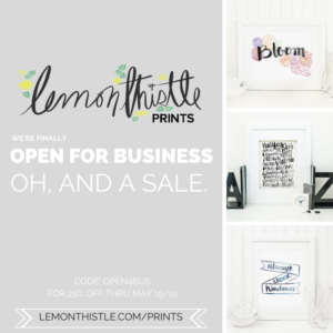 Lemon Thistle Prints- Hand Lettered Digital Downloads is open!