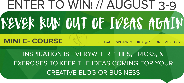 Enter to Win! Never Run Out of Ideas Again Mini E Course