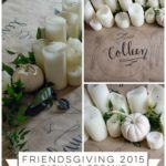 Friendsgiving 2015: Casual and Organic