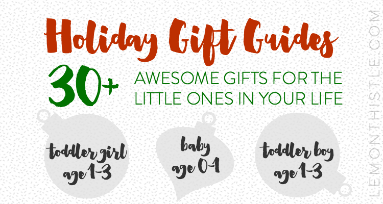 Gift Guide for toddlers and babies to make holiday shopping easy!