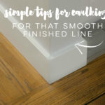 Why you need to get Caulking! (and a video!)