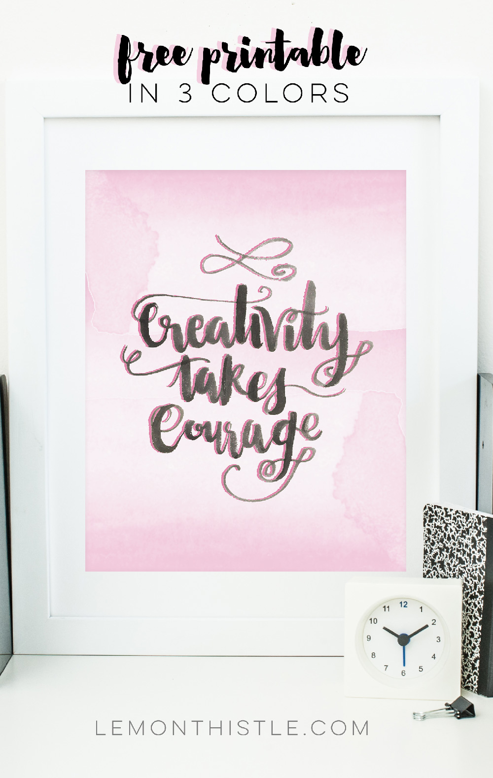 Creativity takes courage- love this printable!