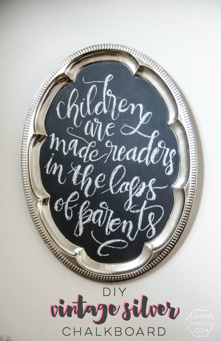 DIY Antique Silver Chalkboard... how pretty is this!