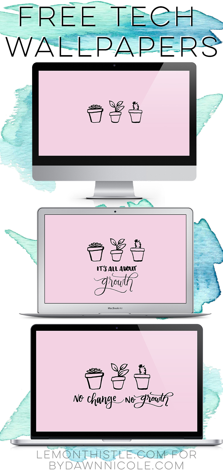 Such sweet tech wallpapers! And you can grab the plant pots as free elements- love that!