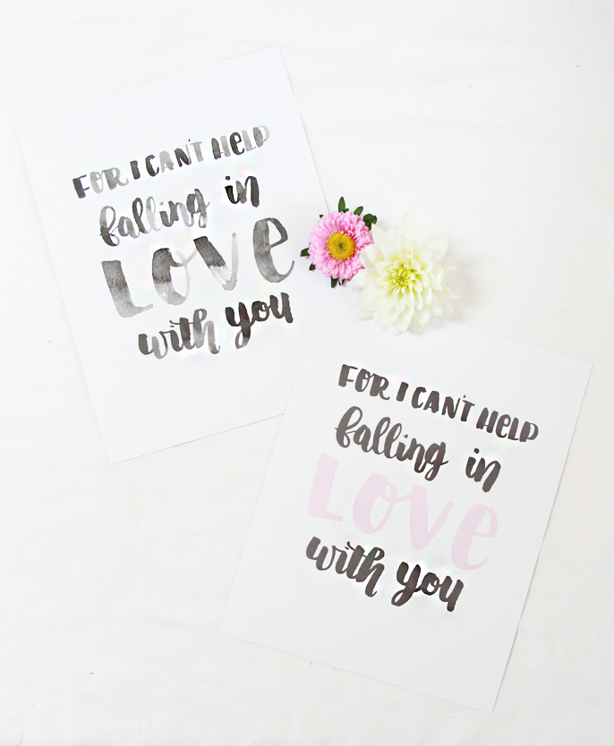 Free hand lettered printable, for I can't help falling in love with you