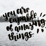 You Are Capable of Amazing Things: September Tech Wallpapers