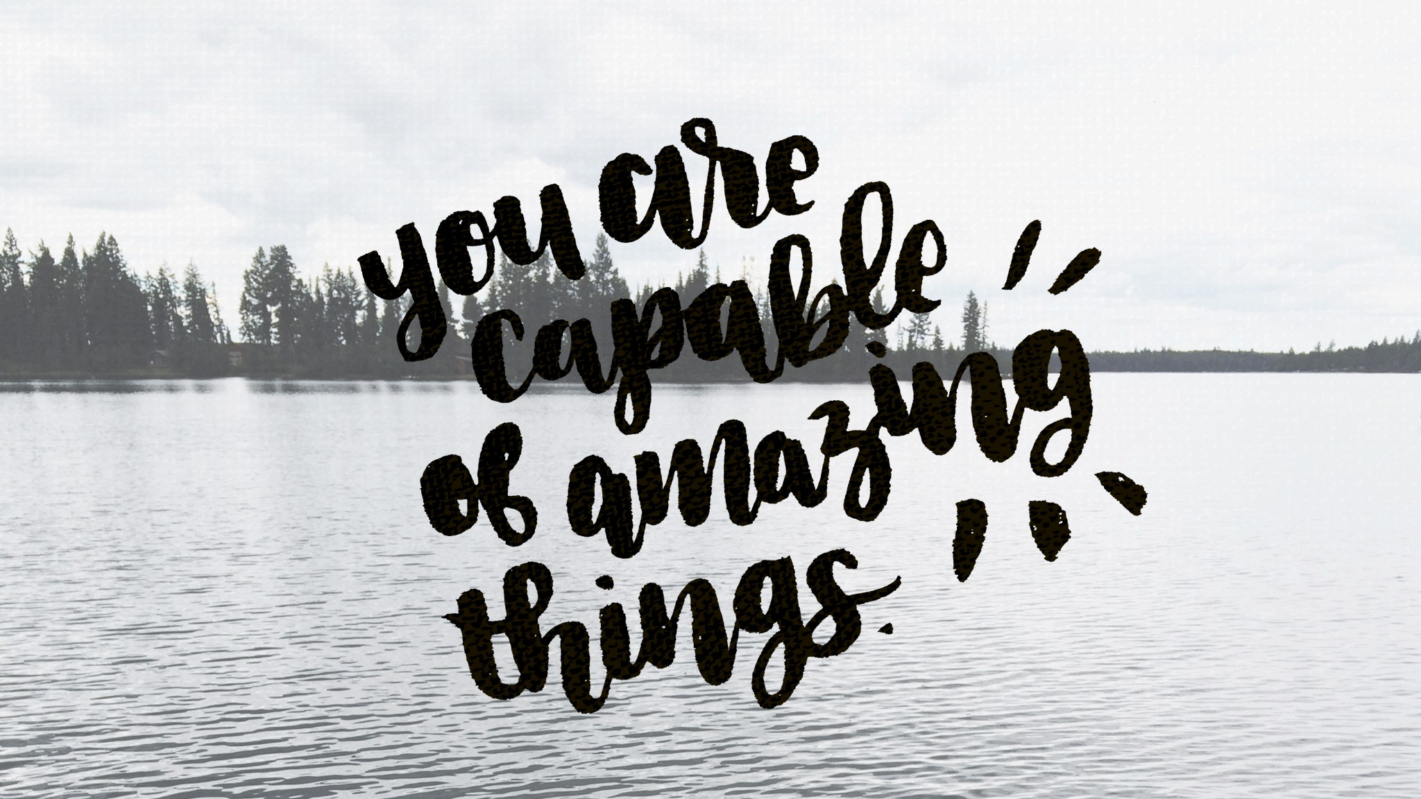 You Are Capable Of Amazing Things September Tech