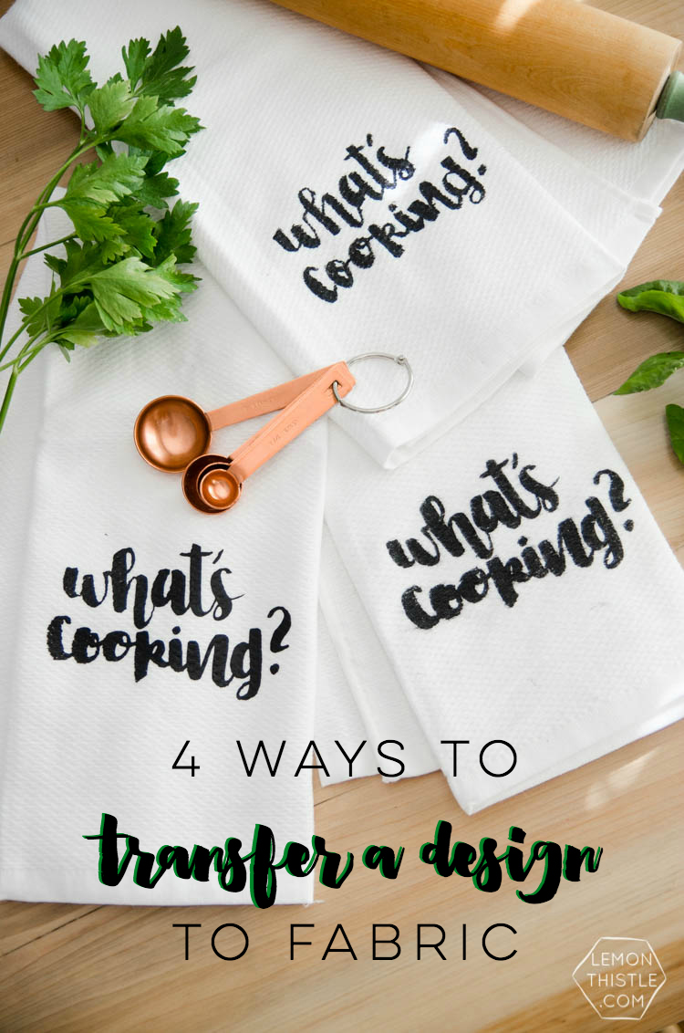 4 ways to transfer a design or image to fabric- I love how it lays out the pros and cons