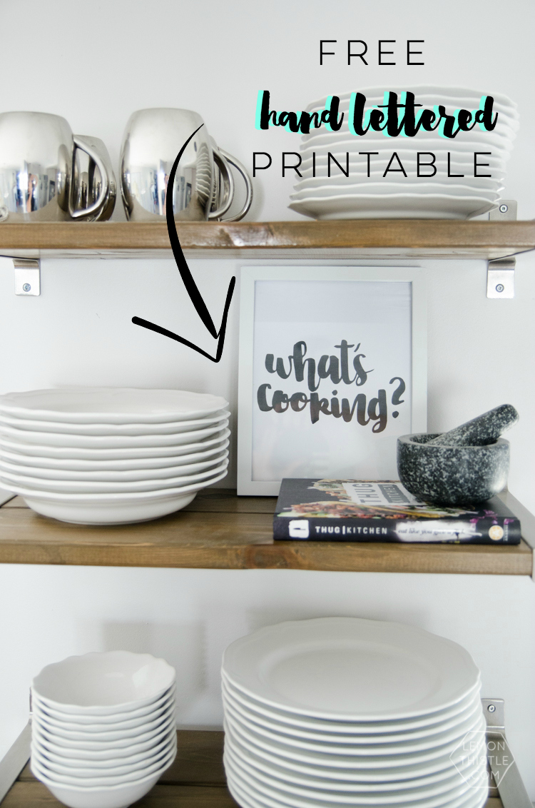 What's cooking? I love this hand lettered printable! Perfect for the kitchen (and free is awesome!)