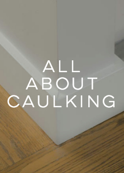 Why you need to start caulking (and how)