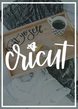 Cricut DIY Projects