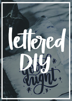 Hand Lettered DIY Projects