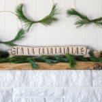 5 Minute DIY Holiday Banner (FaLaLa it's Wood!)