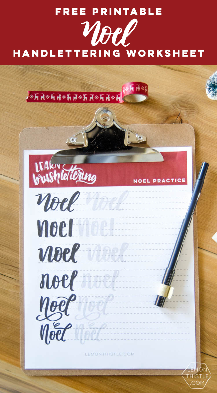Free Printable Noel Holiday Brush Lettering worksheet- what a great idea to practice handlettering this way!