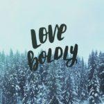 December Tech Wallpapers- Love Boldly