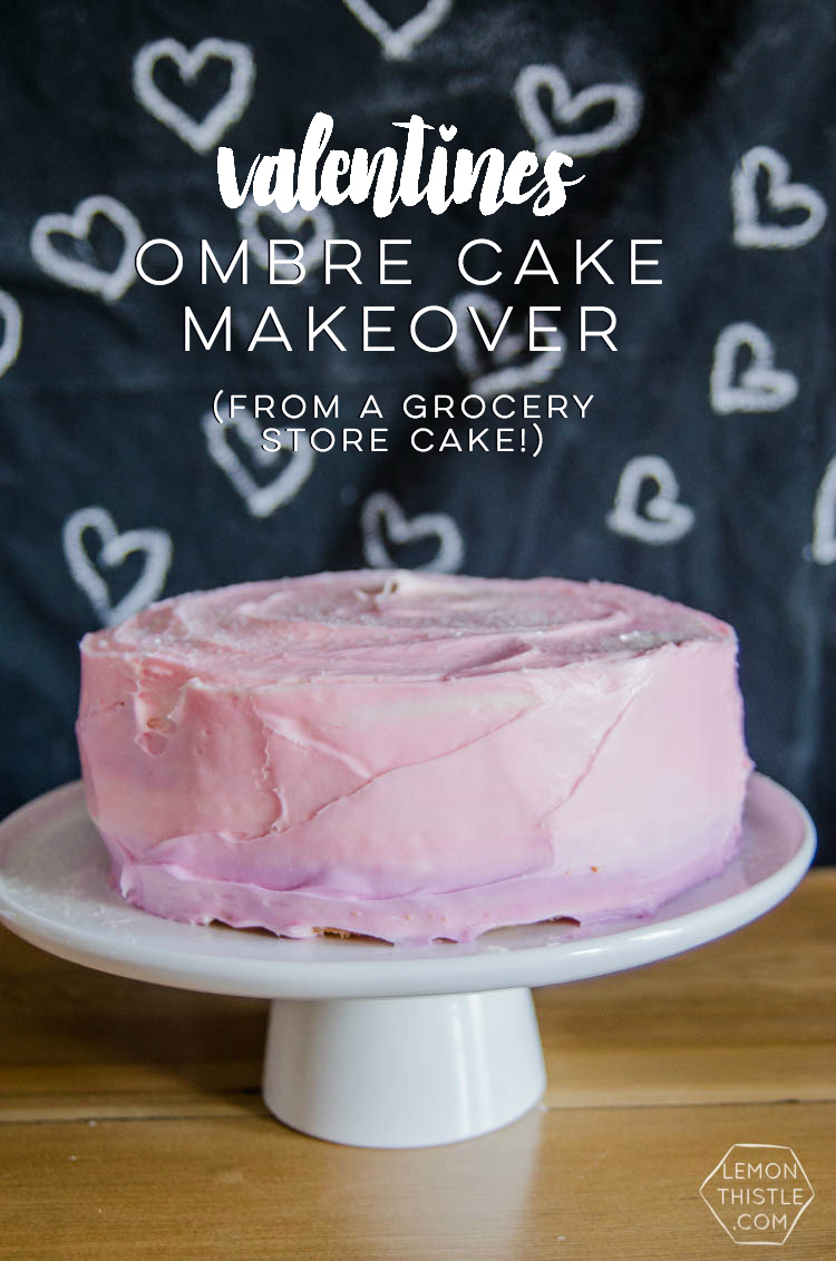 Ombre Cake Makeover for Valentines Day (from a Grocery Store Cake ...