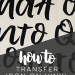 Tips for using iron transfer vinyl on wood