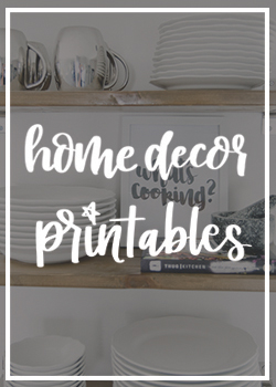 Home Decor Printables