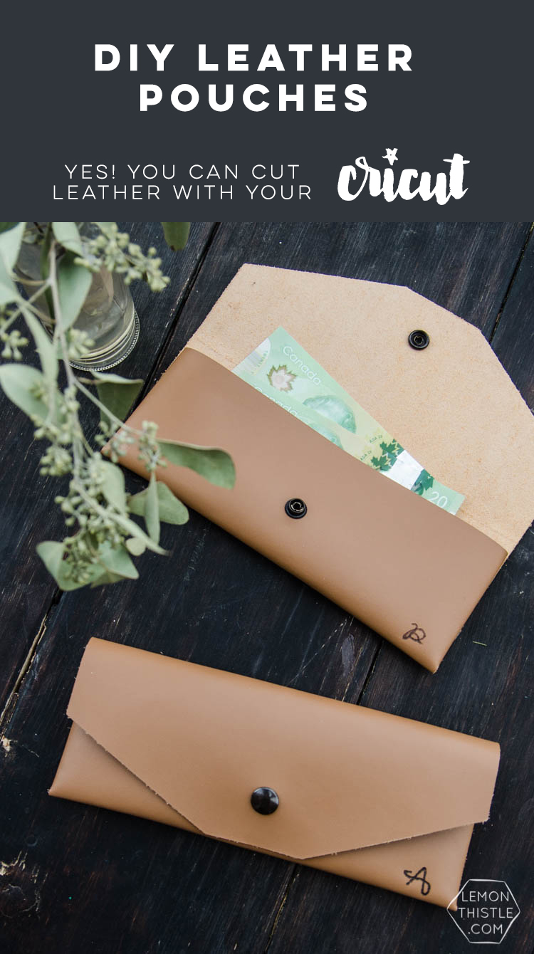DIY Leather Pouch- Cricut Maker vs  Explore Air - Lemon Thistle