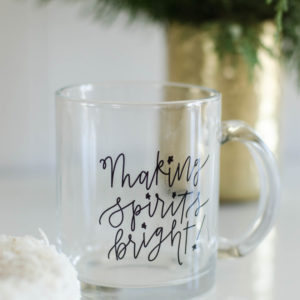 Making Spirits Bright! I love this handlettered holiday mug! Perfect Christmas gift.