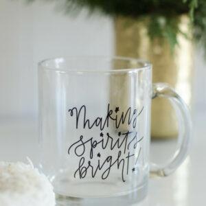 Making Spirits Bright! I love this handlettered holiday mug! Perfect Christmas gift.