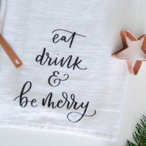 eat drink and be merry flour sack tea towel- perfect hostess gift for the holidays!