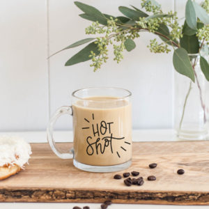 hot shot clear glass mug- for the coffee lover. hand lettered and all- this makes the perfect gift