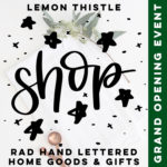 hand lettered home goods and gifts