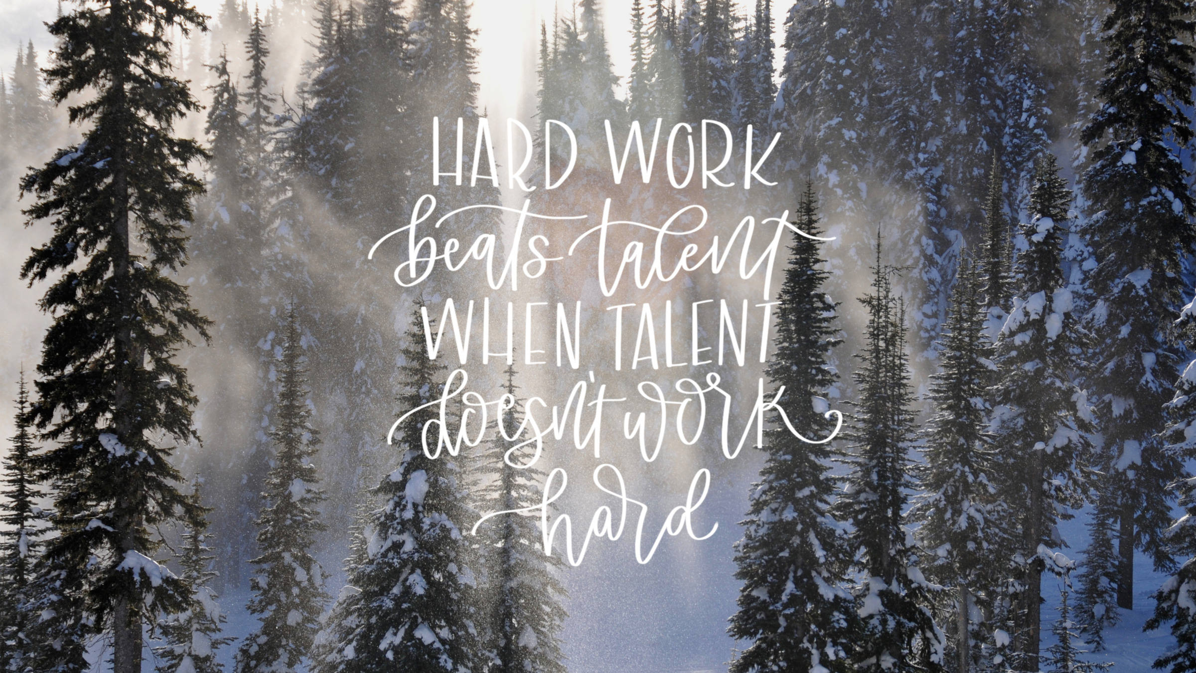 hard work beats talent- december tech wallpapers - lemon thistle