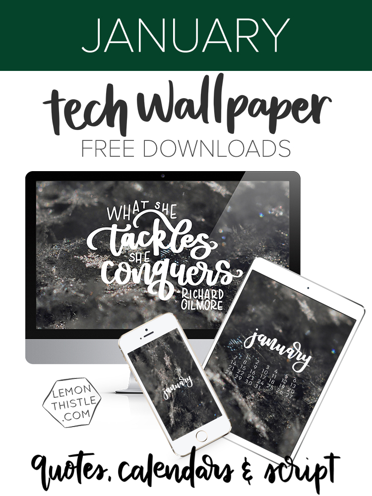 Free hand lettered tech wallpapers every month- quote, monthly script and calendar versions for all your tech