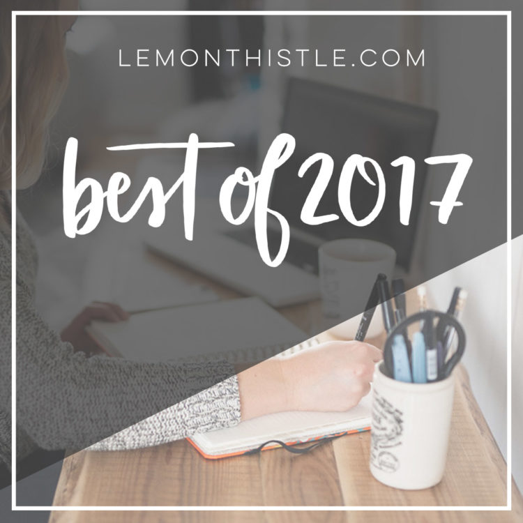 Best blog posts of 2017 from Lemon Thistle (DIY, Home Decor and Hand Lettering)
