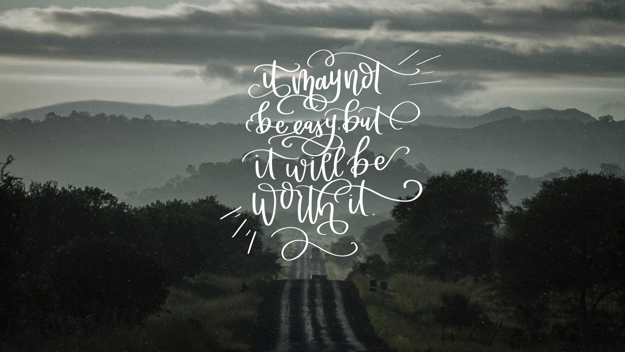 It Will Be Worth February Handlettered Tech Wallpapers