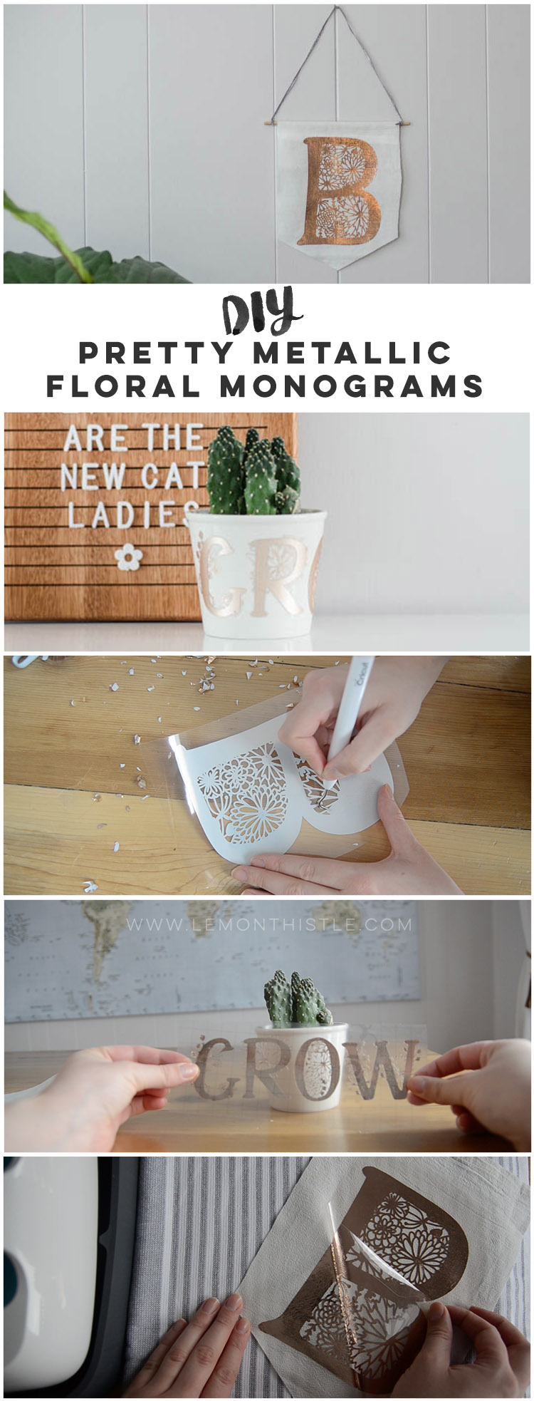 Long image collage with DIY rose gold foil pennant and DIY plant pot with floral word GROW